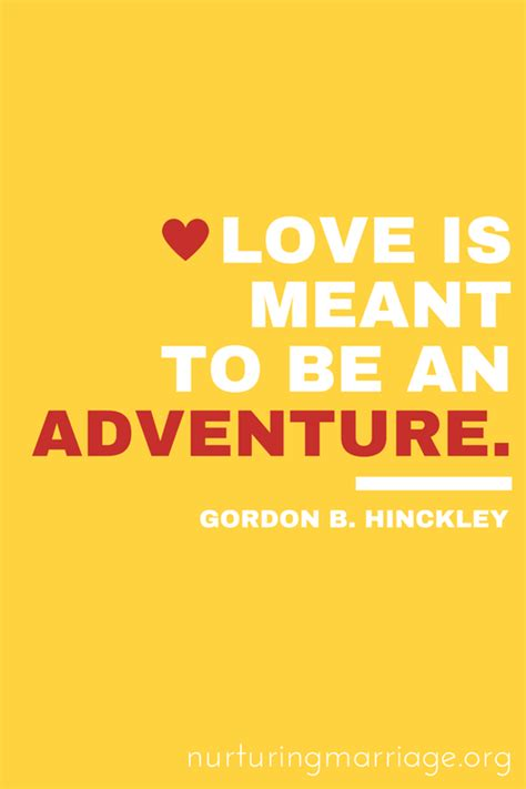 Wedding Quotes Adventure by Shareable Quotes Nurturing Marriage