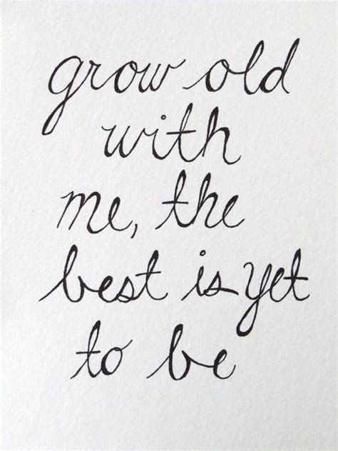 printable husband quotes 8 x 10 grow old with me art print by theartsyday on etsy