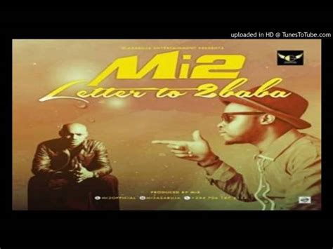 Letter Audio Song Mi2 Letter To 2baba Official Audio Mi2 Letter To 2baba Official Audio
