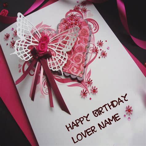 beautiful greeting cards with my name and lover birthday cards for lover with name editing infocard co