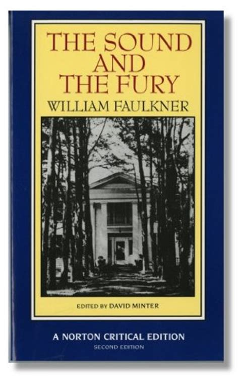 Sound And Fury book review the sound and the fury by william faulkner