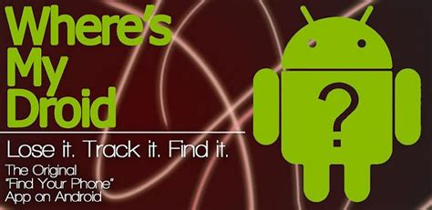where my android android app of the day where s my droid theunlockr