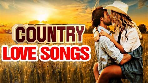 Top 100 Classic Country Love Songs   Best Romantic Country