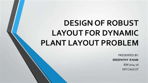 facility layout problem exles design of robust layout for dynamic plant layout layout