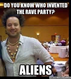 Raver Meme - ravers meme