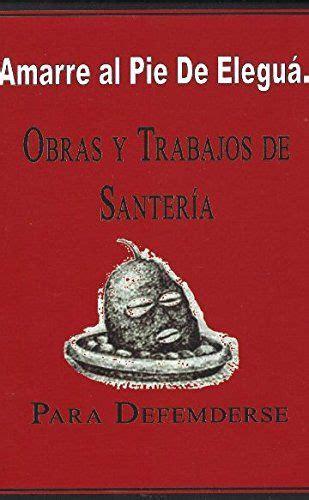 obras y trabajos de santeria a la mexicana pies on pinterest