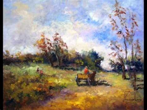 imagenes de paisajes impresionistas pinturas impresionistas de jorge pizzanelli youtube