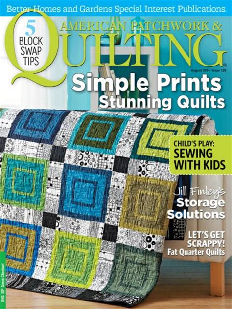 american patchwork quilting august 2014 allpeoplequilt