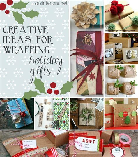 unique and creative ideas for wrapping holiday gifts