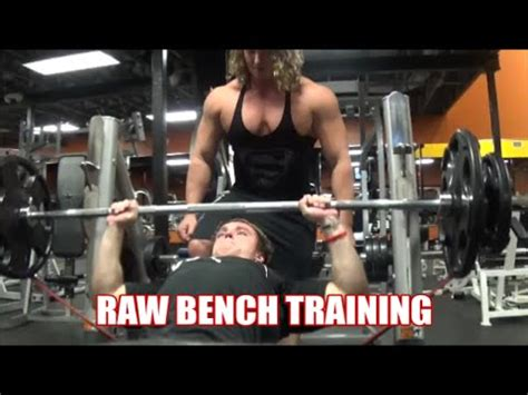 raw bench training raw bench press training 5 weeks out youtube