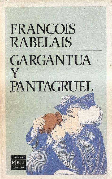 libro gargantua pantagruel los 100 libros que debes leer en tu vida primera parte