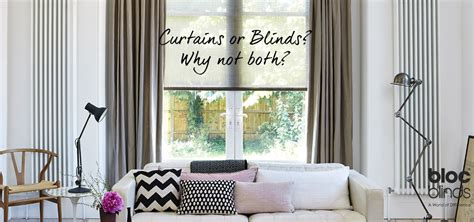 curtains and blinds together bloc blinds blog latest updates and news from bloc blinds