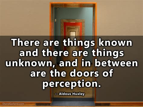 William Doors Of Perception Poem by There Are Things Known And There Are Things Unknown And