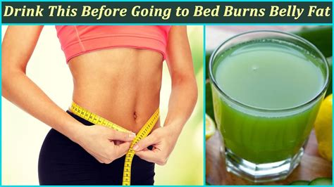 fat burning drinks before bed if you drink this before going to bed to help burn belly