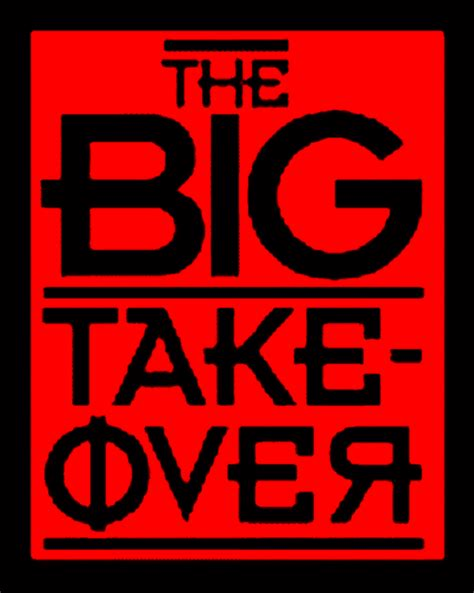 take over big takeover bigtakeovermag twitter