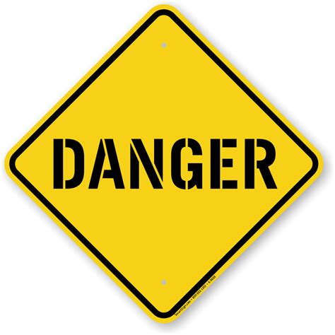 12 Warning Signs Your Is In Danger by Shaped Safety Danger Sign Sku K 9458