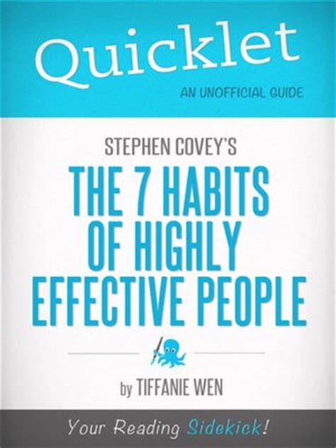 The 7 Habits Of Highly Effective By Stephen Rcovey quicklet on stephen r covey s the 7 habits of highly