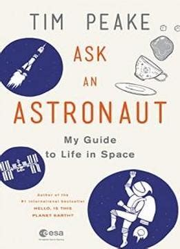 if only you would ask a guide to spending quality time with the elderly books ask an astronaut my guide to in space onlybooks