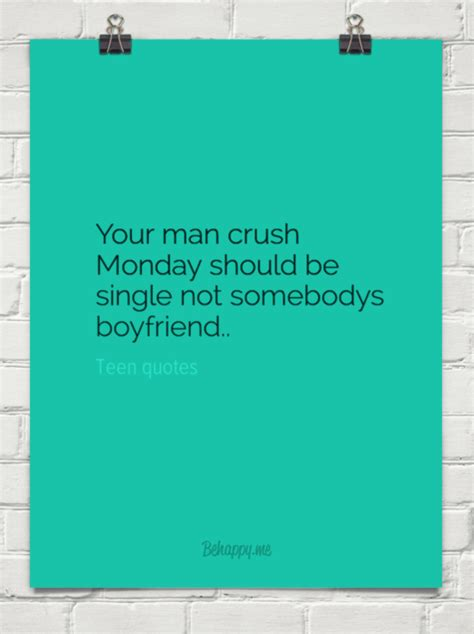 Quote Man Crush Monday | quotes about man crush monday quotesgram