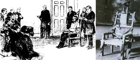 chaise electrique execution 6 ao 251 t 1890 kemmler 233 trenne douloureusement la chaise