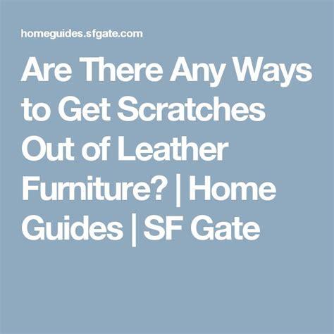 how to get dog scratches out of leather couch 27 best tips and guides for leather repair restoration