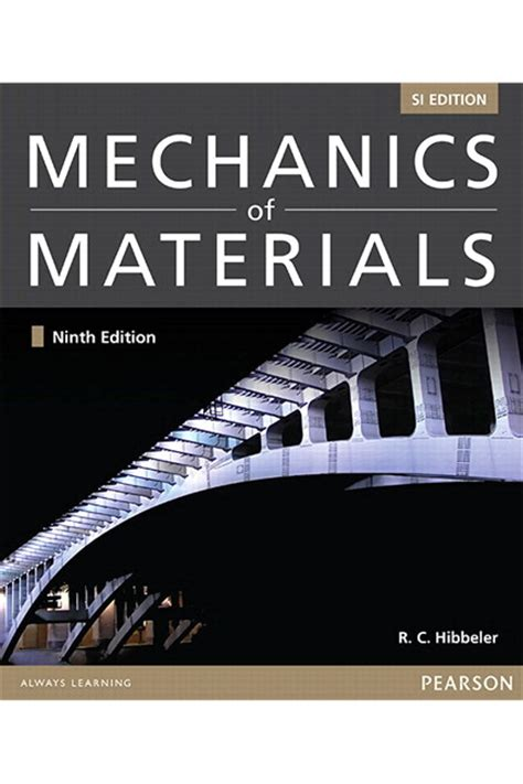 Mechanics Of Materials By C Hibbeler Ebook mechanics of materials si edition 9th hibbeler c buy at pearson