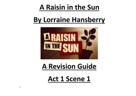 Character Letter A Raisin In The Sun A Raisin In The Sun By Lorraine Hansberry Key Quotes On Characters In Act 1 1 By