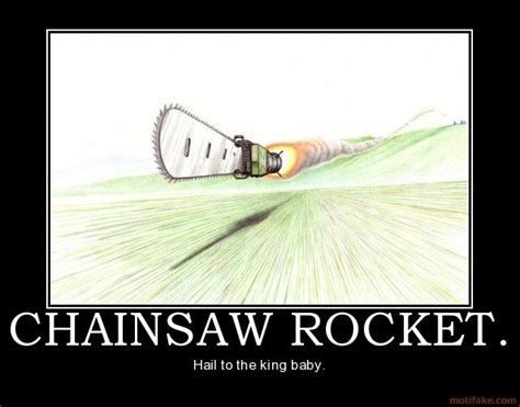 Chainsaw Meme - image 77384 rocket propelled chainsaw know your meme