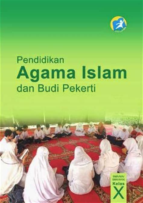 Pendidikan Agama Islam Dan Budi Pekerti K 2013 Untuk Smp Kelas 1 bse buku siswa kelas 10 sma kurikulum 2013 edisi