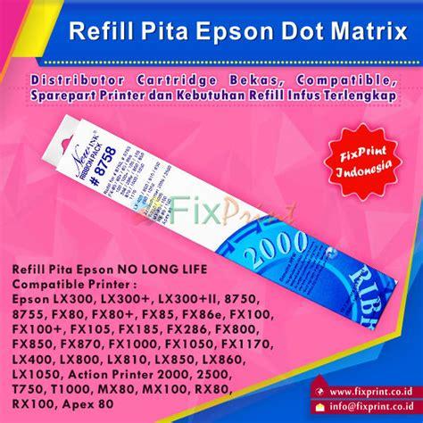 Pita Ribbon Epson Lx 300lx 300ii jual ribbon pita epson lx300 lx300 lx300 ii pita refill fixprint store