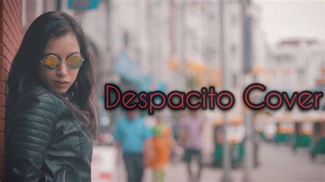 despacito hindi version lyrics download despacito female cover hindi version pratishtha