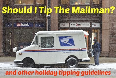 does the mailman come on should i tip the mailman and other tipping guidelines