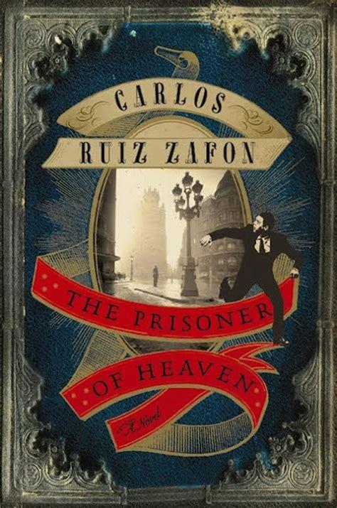 the prisoner of heaven book review the prisoner of heaven by carlos ruiz zaf 243 n the book smugglersthe book smugglers