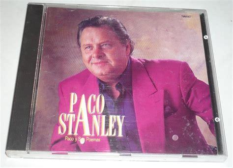 paco stanley amigos paco stanley poema amigos y amantes paco stanley cd paco y sus poemas 120 00 en mercadolibre