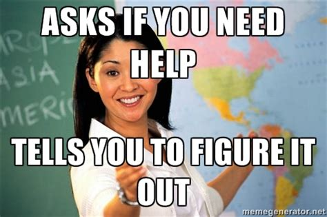 Teacher Meme Generator - highschool teacher meme generator image memes at relatably com