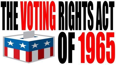 voting rights act of 1965 section 4 civil rights timeline timetoast timelines