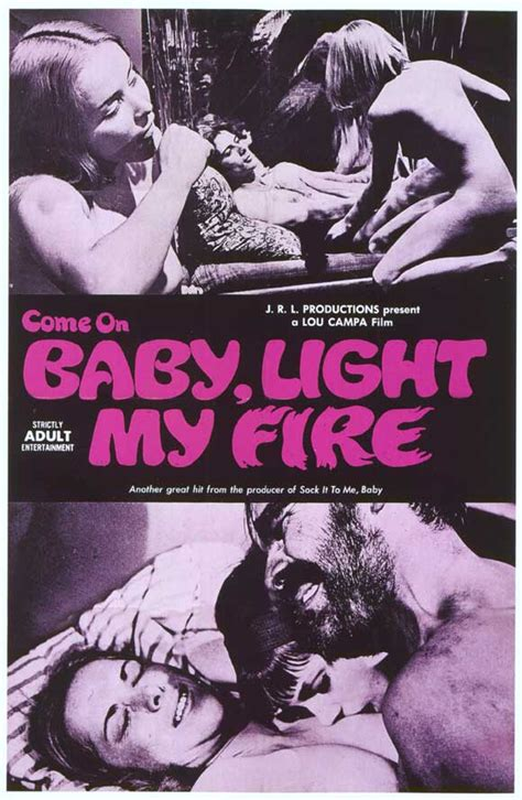 Come On Baby Light My by Come On Baby Light My Posters From