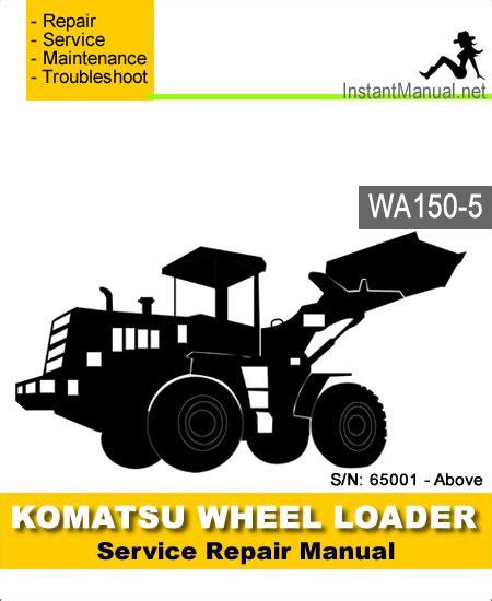 Shop Manual Komatsu Wa150 5 komatsu wa150 5 wheel loader service repair manual