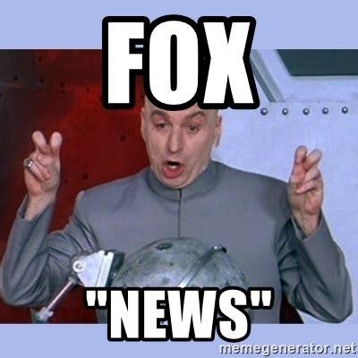 News Meme - fox quot news quot dr evil meme meme generator