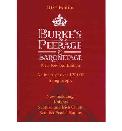 reference book genealogy of aristocracy burke s peerage baronetage and knightage charles mosley