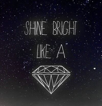 shine in the quotes and images keep on shinning