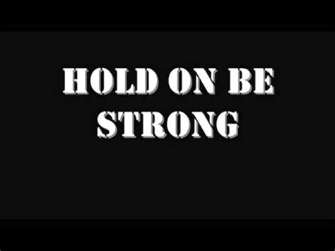 hold on be strong tupac be strong hallelujah