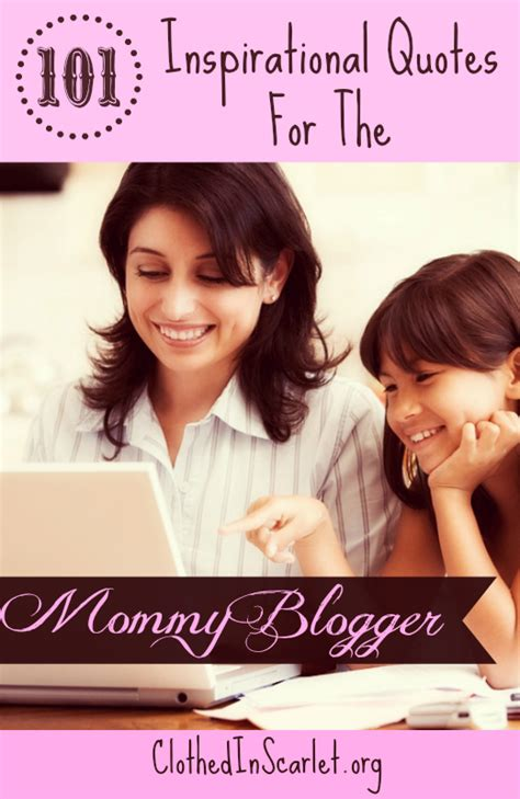blogger quotes 101 inspirational quotes for the mommy blogger clothed