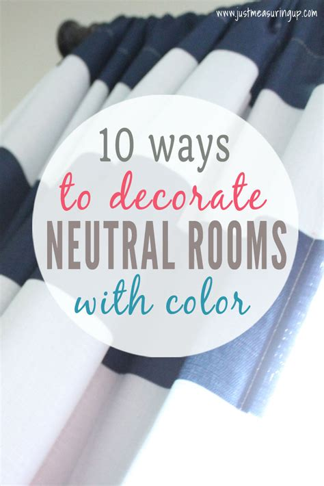 how to add color to a room how to add color to neutral rooms on a budget 10 ways to