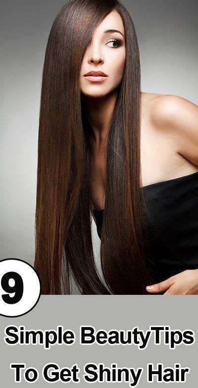 14 Tips For Shiny Hair by 18 Best Images About Beautiful Hair On