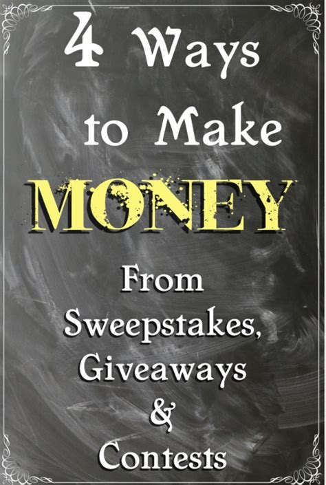 Money Sweepstakes - 4 ways to make money from sweepstakes giveaways and contests toughnickel