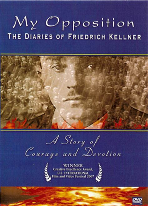my opposition the diaries of friedrich kellner