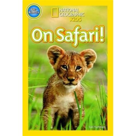 libro national geographic kids readers on safari national geographic kids pre reader english wooks