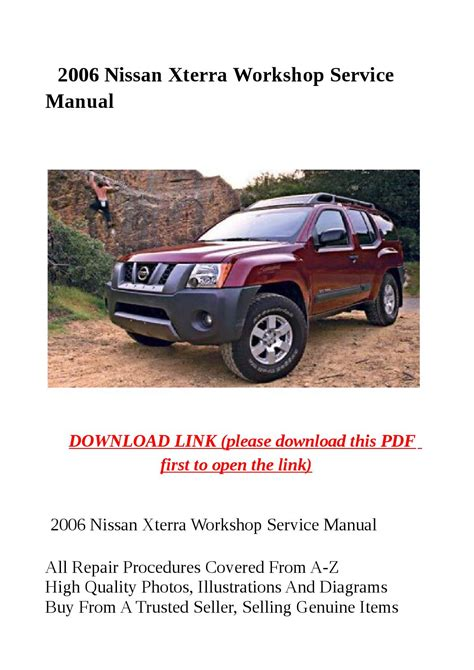 how to download repair manuals 2001 nissan xterra free book repair manuals 2006 nissan xterra workshop service manual by jacky dean issuu