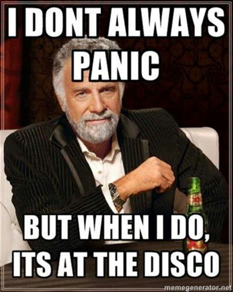 Panic Meme - panic at the disco funny pinterest